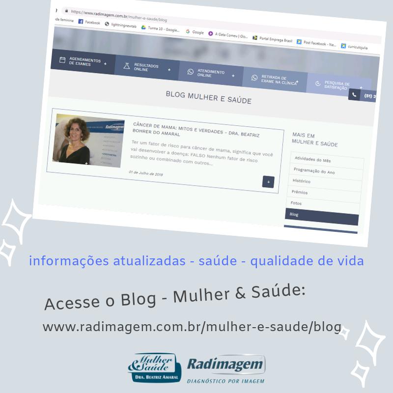 Acesse o Blog - Mulher & Saúde no site_ www.radimagem.com.br_mulher-e-saude_blog